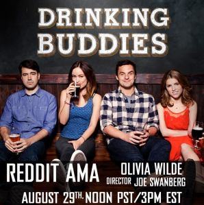 DRINKING BUDDIES is now available on iTunes/On Demand and in theaters.